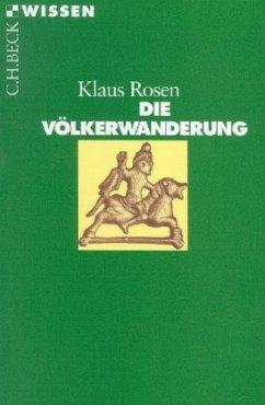Die Völkerwanderung - Rosen, Klaus