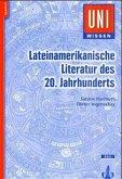 Lateinamerikanische Literatur des 20. Jahrhunderts