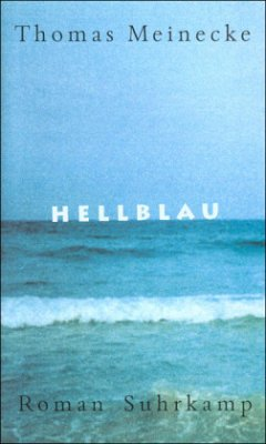 Hellblau - Meinecke, Thomas