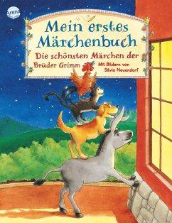 Mein erstes Märchenbuch - Grimm, Jacob;Grimm, Wilhelm