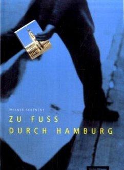 Zu Fuss durch Hamburg