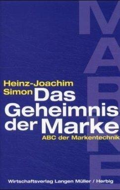 Das Geheimnis der Marke - Simon, Heinz-Joachim