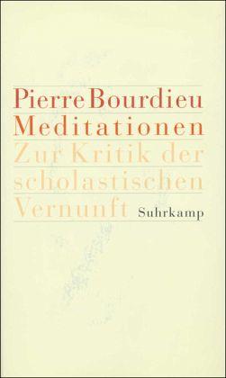 Meditationen - Bourdieu, Pierre
