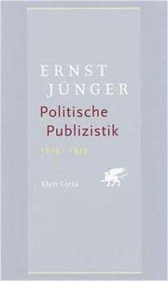 Politische Publizistik 1919-1933 - Jünger, Ernst