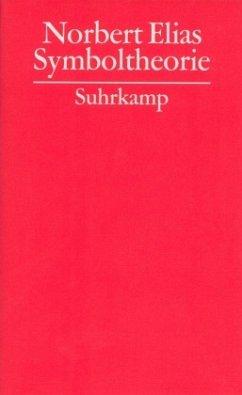 Gesammelte Schriften 13. Symboltheorie - Elias, Norbert