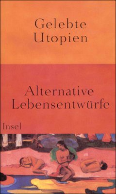 Gelebte Utopien - Meißner, Joachim / Meyer-Kahrweg, Dorothee / Sarkowicz, Hans (Hgg.)