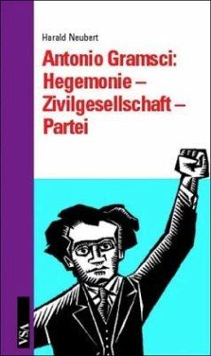 Antonio Gramsci - Hegemonie, Zivilgesellschaft,...