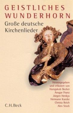 Geistliches Wunderhorn, m. Audio-CD - Becker, Hansjakob / Franz, Ansgar / Henkys, Jürgen