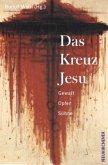 Das Kreuz Jesu