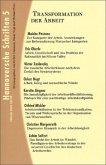 Hannoversche Schriften 5. Transformation der Arbeit
