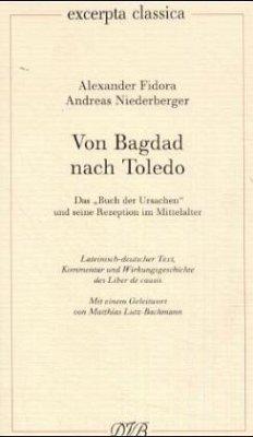 Von Bagdad nach Toledo - Fidora, Alexander; Niederberger, Andreas