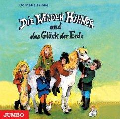 Die Wilden Hühner und das Glück der Erde / Die Wilden Hühner Bd.4 (3 Audio-CDs) - Funke, Cornelia