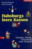 Habsburgs leere Kassen