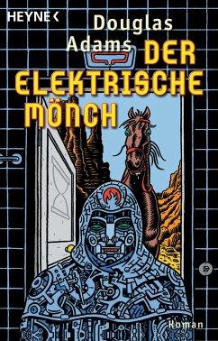 Der elektrische Mönch Bd. 1 - Adams, Douglas
