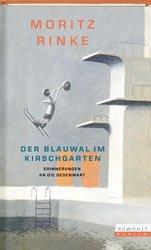 Der Blauwal im Kirschgarten - Rinke, Moritz