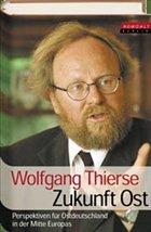 Zukunft Ost - Thierse, Wolfgang