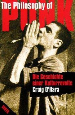 The Philosophy of Punk - O'Hara, Craig