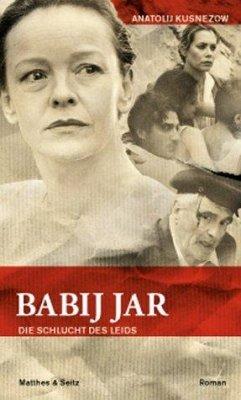Babij Jar - Die Schlucht des Leids - Kusnezow, Anatolij