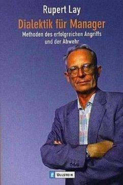 Dialektik für Manager - Lay, Rupert