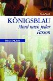 Königsblau / Preußen Krimi Bd.1