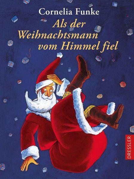 Als der Weihnachtsmann vom Himmel fiel - Funke, Cornelia