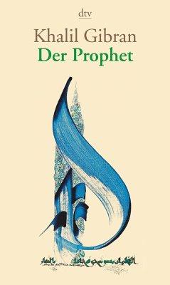 Der Prophet - Gibran, Khalil