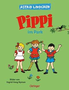 Pippi im Park - Lindgren, Astrid; Nyman, Ingrid