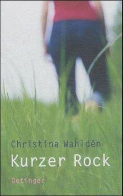 Kurzer Rock - Wahlden, Christina