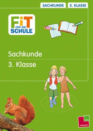 Fit für die Schule, Sachkunde, 3. Klasse - und Werner Lorenz, Petra
