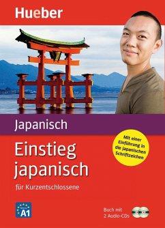Einstieg japanisch für Kurzentschlossene. 2 CDs - Conrady, Marion; Hosokawa, Fumiko