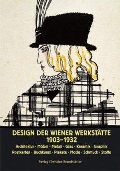 Design der Wiener Werkstätte - Brandstätter, Christian