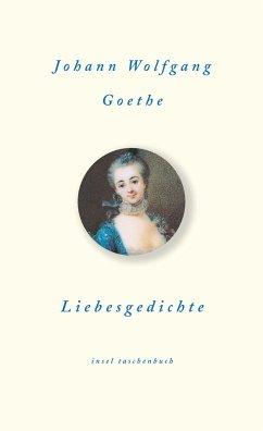 Liebesgedichte - Goethe, Johann Wolfgang von