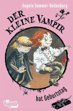 Der kleine Vampir hat Geburtstag / Der kleine Vampir Bd.18 - Sommer-Bodenburg, Angela