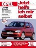 Opel Corsa ab Modelljahr 2000 / Jetzt helfe ich mir selbst Bd.224