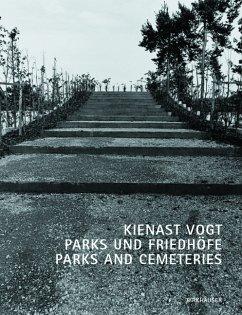 Kienast Vogt Parks und Friedhöfe / Parks and Ce...