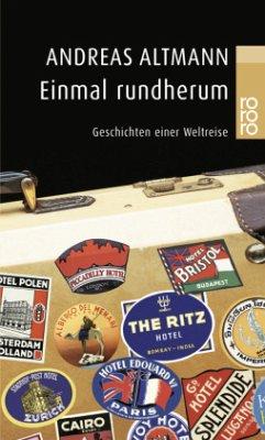 Einmal rundherum - Altmann, Andreas