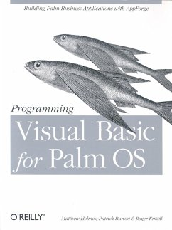 Programming Visual Basic for Palm OS - Holmes, Matthew; Burton, Patrick; Knoell, Roger