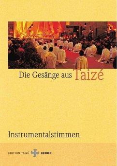 Gesänge aus Taize, Instrumentalstimmen