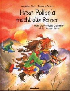 Hexe Pollonia macht das Rennen, m. Plüschhund - Diem, Angelika; Szesny, Susanne