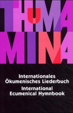 Thuma Mina, Internationales Ökumenisches Liederbuch; Thuma Mina, International Ecumenical Hymnbook