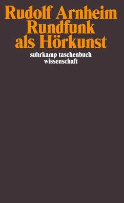 Rundfunk als Hörkunst - Arnheim, Rudolf