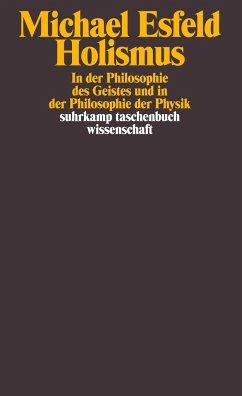 Holismus in der Philosophie des Geistes - Esfeld, Michael