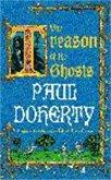 The Treason of the Ghosts (Hugh Corbett Mysteries, Book 12)