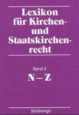 Lexikon für Kirchen- und Staatskirchenrecht. Band 3. N - Z