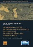 Der Kaspische Raum vor den Herausforderungen der Globalisierung