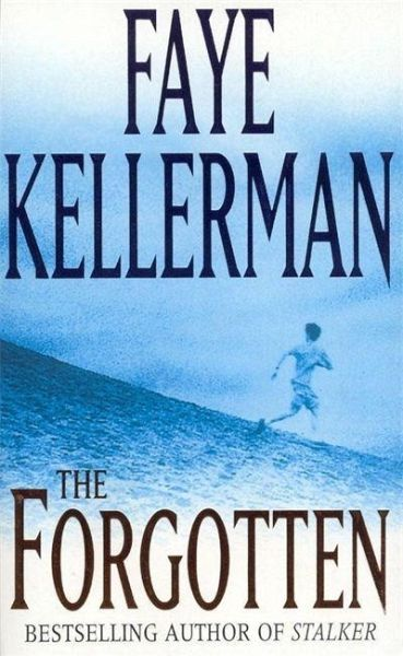 The Forgotten by Faye Kellerman (2007, PB) FREE SHIPPING