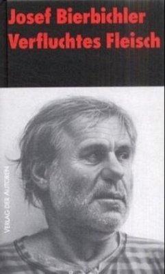 Verfluchtes Fleisch - Bierbichler, Josef