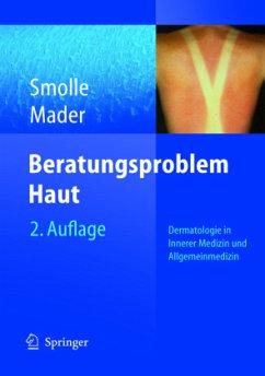 Beratungsproblem Haut