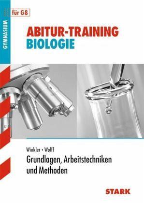 Abitur-Training Biologie Methodentraining Biologie G8 - Winkler, Hans-Jürgen; Wolff, Volker