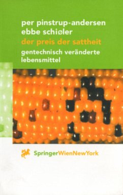 Der Preis der Sattheit - Pinstrup-Andersen, Per; Schioeler, Ebbe